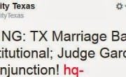 Texas Marriage Ban Ruled Unconstutional By Federal Judge!