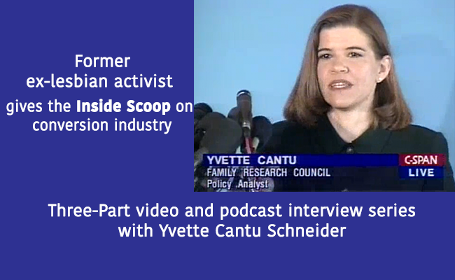 Former ex-lesbian leader, Yvette Cantu Schneider, gives the Inside Scoop on conversion programs in New TWO Pride Month Interview Series