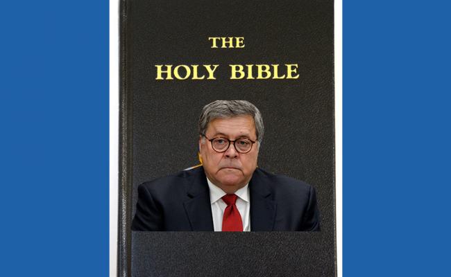 William Barr's Religious Extremism May Explain His Alarming Behavior
