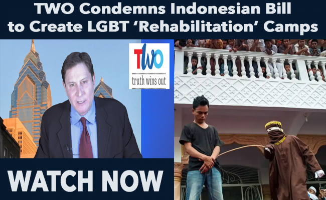 TWO Condemns Indonesian Bill to Create LGBT 'Rehabilitation' Camps