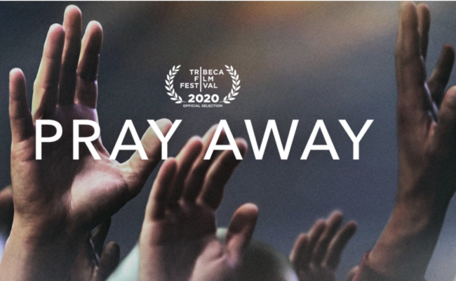 Pray Away Documentary Picked Up by Netflix